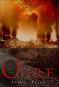 Ogre | The Ogre Trilogy by Shanna Terese books